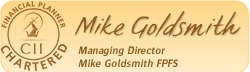Managing Director - Mike Goldsmith FPFS
